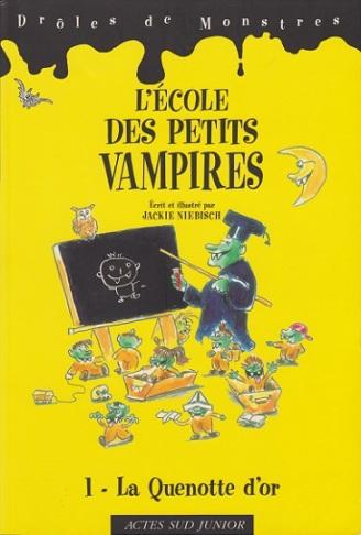 L'École des petits vampires T.1 - La Quenotte d'Or