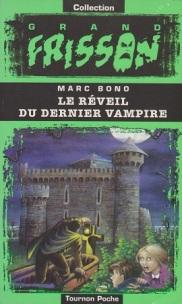 Le Réveil du Dernier Vampire